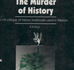 the murder of hisory by K K Aziz cssessay.com