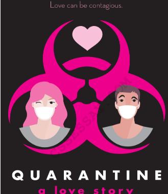 Quarantine A Love story by katie cicatelli-kuc